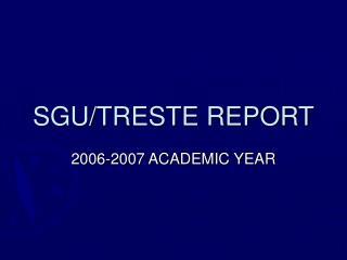 SGU/TRESTE REPORT
