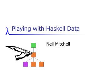 Playing with Haskell Data