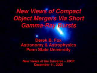 New Views of Compact Object Mergers Via Short Gamma-Ray Bursts