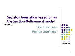 Decision heuristics based on an Abstraction/Refinement model