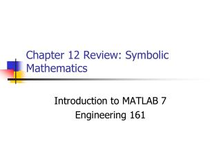 Chapter 12 Review: Symbolic Mathematics