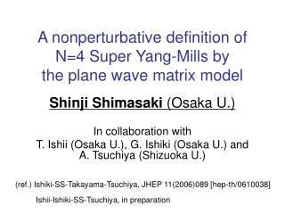 A nonperturbative definition of   N=4 Super Yang-Mills by the plane wave matrix model