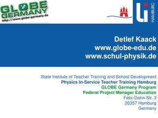 Detlef Kaack globe-edu.de schul-physik.de