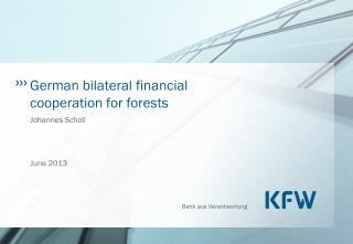 German bilateral financial cooperation for forests