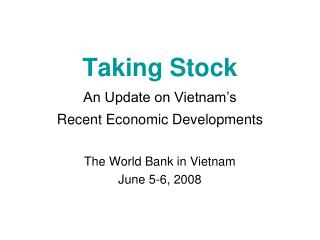 Taking Stock An Update on Vietnam's  Recent Economic Developments