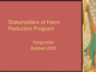 Stakeholders of Harm Reduction Program