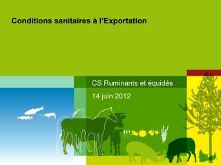 Conditions sanitaires à l'Exportation