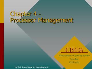 Chapter 4 -  Processor Management