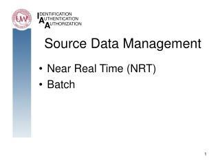 Source Data Management