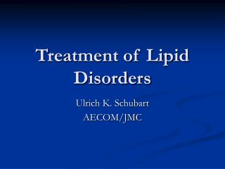 Treatment of Lipid Disorders