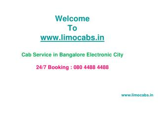 Cab Service in Bangalore Electronic City Taxi on Rent 24 Hou