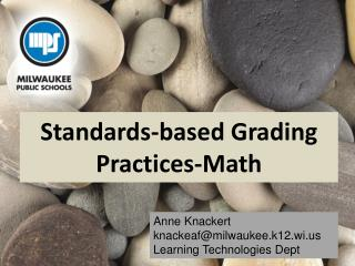 Standards-based Grading Practices-Math