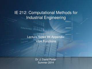 IE 212: Computational Methods for Industrial Engineering