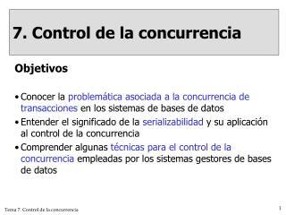 7. Control de la concurrencia