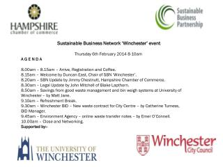 Sustainable Business Network 'Winchester' event  Thursday 6th February 2014 8-10am  A G E N D A
