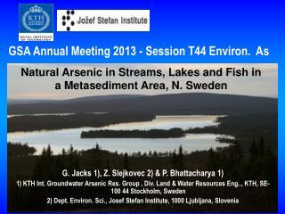 G. Jacks 1), Z. Slejkovec 2) & P. Bhattacharya 1)