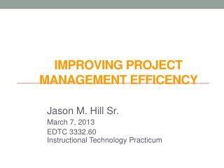 Improving Project Management  Efficency