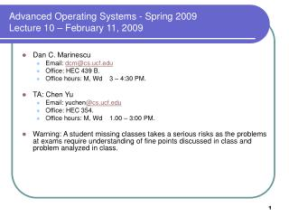 Advanced Operating Systems - Spring 2009 Lecture 10 � February 11, 2009