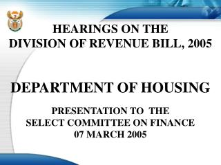 HEARINGS ON THE DIVISION OF REVENUE BILL, 2005