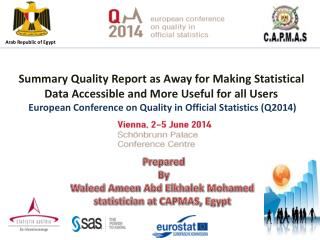 Prepared  By Waleed Ameen Abd Elkhalek Mohamed statistician at CAPMAS, Egypt