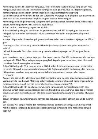 Kemenangan pak SBY saat ini sedang diuji. Diuji oleh para rival politiknya yang belum mau