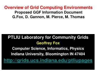 PTLIU Laboratory for Community Grids Geoffrey Fox Computer Science, Informatics, Physics