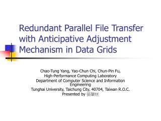 Redundant Parallel File Transfer with Anticipative Adjustment Mechanism in Data Grids