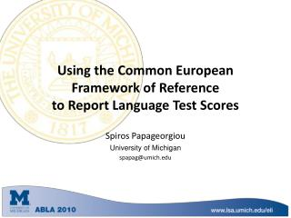 Using the Common European Framework of Reference to Report Language Test Scores