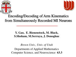 Encoding/Decoding of Arm Kinematics from Simultaneously Recorded MI Neurons
