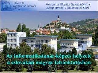 Konstantin Filozófus Egyetem Nyitra Közép-európai Tanulmányok Kara