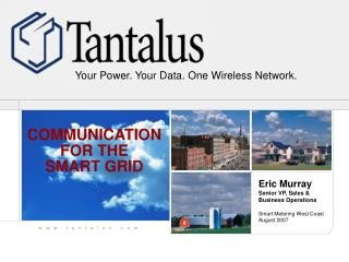 COMMUNICATION FOR THE SMART GRID