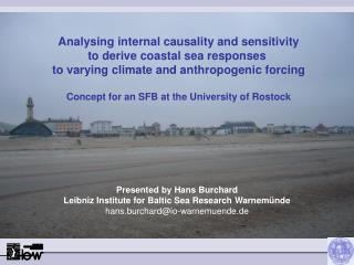 Analysing internal causality and sensitivity to derive coastal sea responses