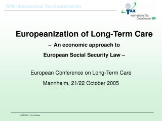 Europeanization of Long-Term Care – An economic approach to  European Social Security Law –