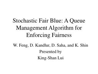 Stochastic Fair Blue: A Queue Management Algorithm for Enforcing Fairness