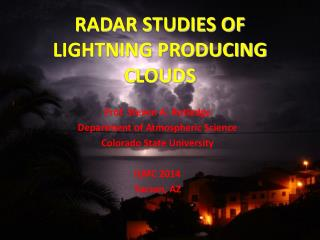RADAR STUDIES OF LIGHTNING PRODUCING CLOUDS