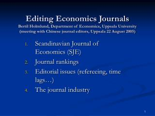 Scandinavian Journal of Economics (SJE) Journal rankings Editorial issues (refereeing, time lags…)