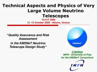 """ Quality Assurance and Risk Assessment in the KM3NeT Neutrino Telescope Design Study """