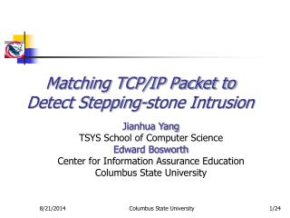 Matching TCP/IP Packet to Detect Stepping-stone Intrusion