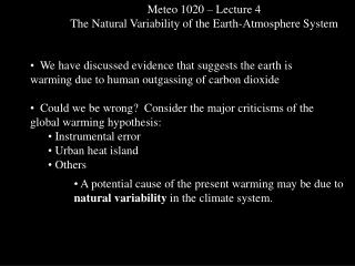 Meteo 1020   Lecture 4 The Natural Variability of the Earth-Atmosphere System