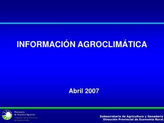 Subsecretar�a de Agricultura y Ganader�a Direcci�n Provincial de Econom�a Rural