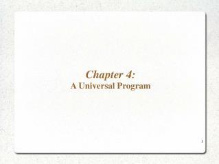 Chapter 4: A Universal Program