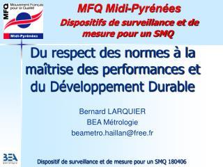 MFQ Midi-Pyrénées  Dispositifs de surveillance et de mesure pour un SMQ