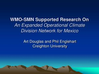 WMO-SMN Supported Research On An Expanded Operational Climate Division Network for Mexico