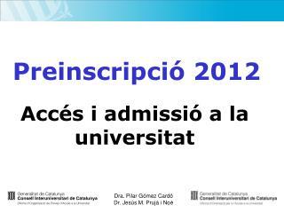 Preinscripció 2012