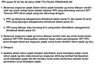 PPh pasal 25 UU No.36 tahun 2008 TTG PAJAK PENGHASILAN