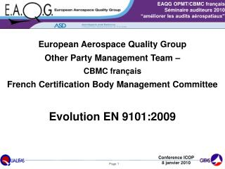 Evolution EN 9101:2009