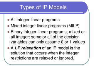 Types of IP Models
