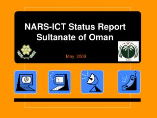 NARS-ICT Status Report Sultanate of Oman