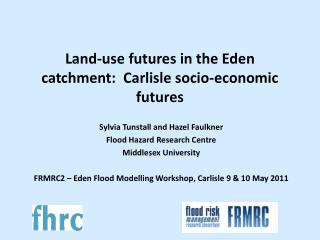 Land-use futures in the Eden catchment:  Carlisle socio-economic futures