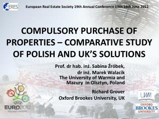 Compulsory purchase OF PROPERTIES – comparative study of polish and UK's Solutions